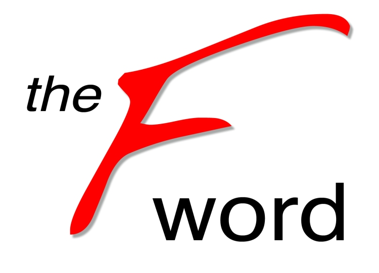 http://www.sermoncloud.com/isi/the-f-word/