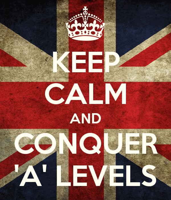 http://www.keepcalm-o-matic.co.uk/p/keep-calm-and-conquer-a-levels/